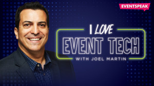 i-love-event-tech-with-joel-martin